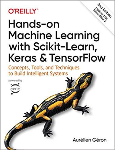 Hands-On Machine Learning with Scikit-Learn, Keras & Tensorflow